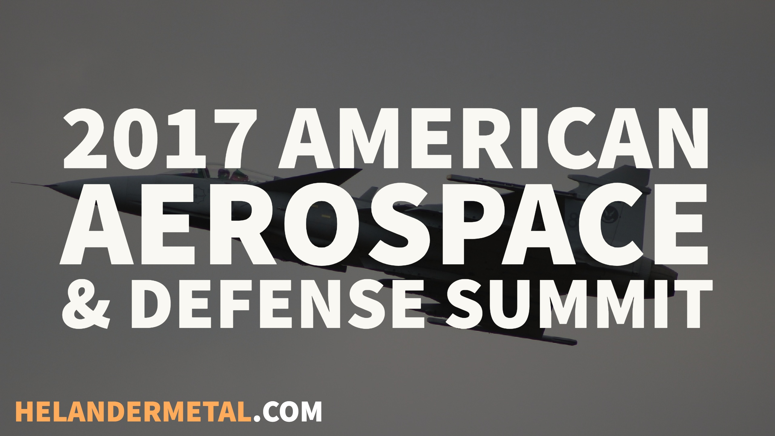 american aerospace and defense summit helander
