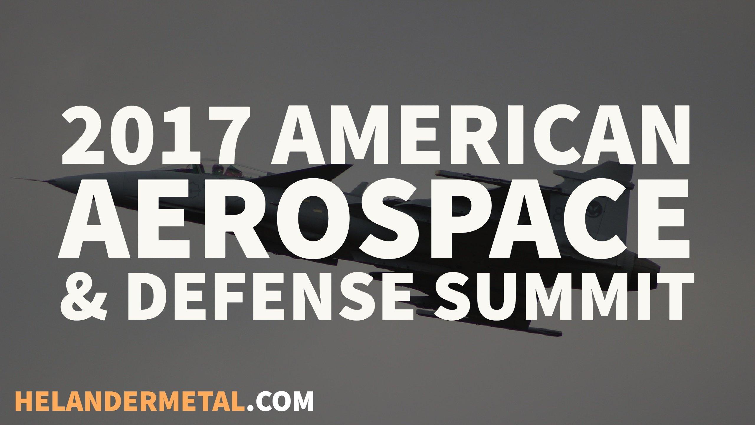 american aerospace and defense summit helander
